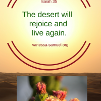 The desert will rejoice and live again.